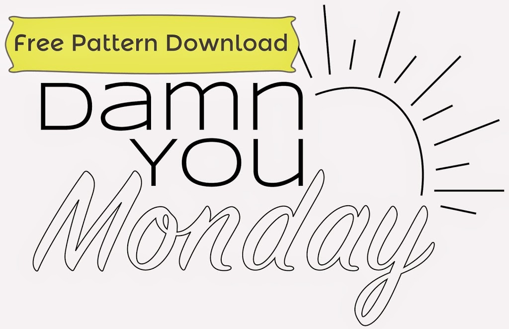 "Free ""Damn You Monday"" Embroidery Pattern from Holey Socks Art"